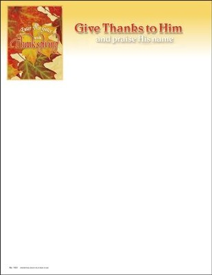 Enter His Gates With Thanksgiving (Psalm 100:4, NIV) Letterhead, 100  -
