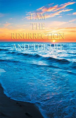 The Resurrection & The Life (John 11:25) Bulletins, 100  -