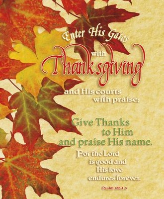 Enter His Gates With Thanksgiving (Psalm 100:4, NIV) Large Bulletins, 100  -
