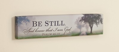 Be Still and Know Framed Art  -