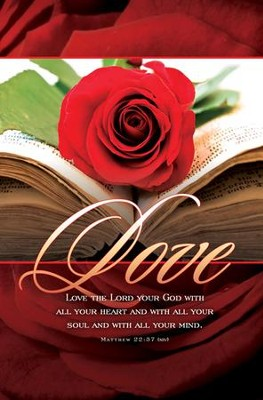 Love the Lord Your God (Matthew 22:37, NIV) Bulletins, 100  -