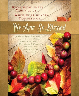 We Are So Blessed (Psalm 103:1-2) Large Bulletins, 100  -