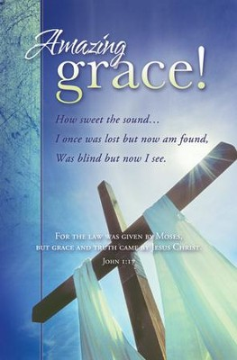 Amazing Grace (John 1:17) Bulletins, 100  -