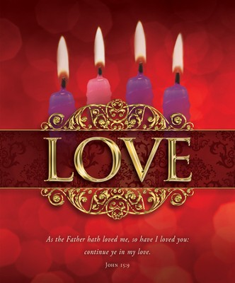 Love (John 15:9) Large Advent Bulletins, 100  -