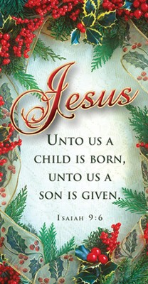 Jesus, Unto Us A Child Is Born (Isaiah 9:6) Offering Envelopes, 100  -