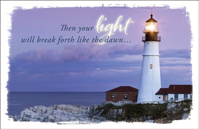Your Light Will Break Forth (Isaiah 58:8, NIV) Get Well Postcard, 25  -