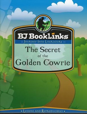 BJU BookLinks Grade 5: The Secret of the Golden Cowrie  Teaching Guide  -     By: Bob Jones