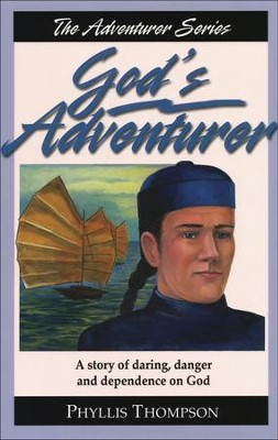 God's Adventurer   -     By: Phyllis Thompson