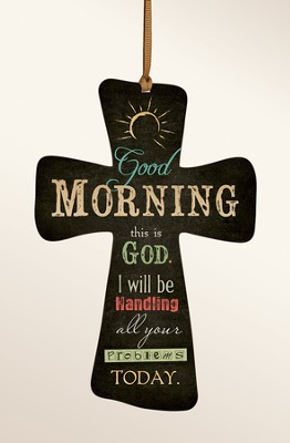 God Morning, This Is God Cross  -