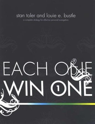 Each One Win One: A Complete Strategy for Effective Personal Evangelism--Book & DVD  -     By: Stan Toler, Louie E. Bustle