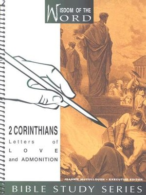2 Corinthians, Letters of Love and Admonition: Wisdom of the Word Series  -     By: Helen Silvey
