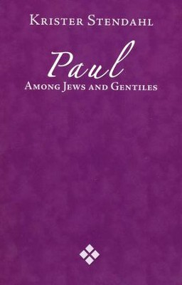 Paul Among Jews and Gentiles   -     By: Krister Stendahl