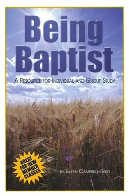 Being Baptist   -     By: Eileen Campbell-Reed