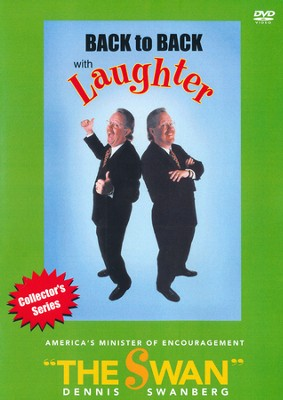 Back to Back with Laughter, DVD  -     By: Dennis Swanberg
