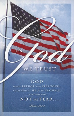 In God We Trust (Psalm 46:1 - 2a) Bulletins, 100  -