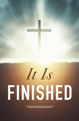 It Is Finished! Pack of 25 Tracts  -