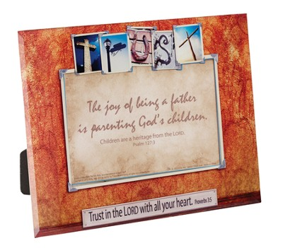 The Joy of Being a Father Photo Frame, Proverbs 3:5  -