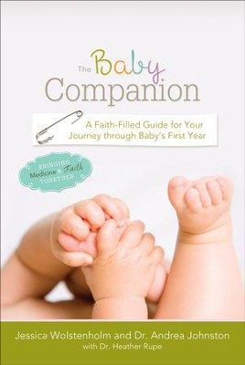 The Baby Companion:  Gaining Wisdom from Failures of Biblical Proportion  -     By: Jessica Wolstenholm, R. Andrea Johnston, Dr. Heather Rupe