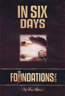 Foundations: In Six Days  -     By: Ken Ham