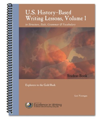 History-Based Writing Lessons Volume 1: Explorers to the Gold Rush Additional Student Book  -     By: Lori Verstegen
