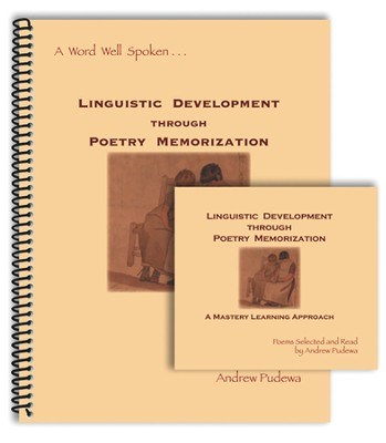 Linguistic Development Through Poetry Memorization (Book and Audio CD)  -     By: Andrew Pudewa