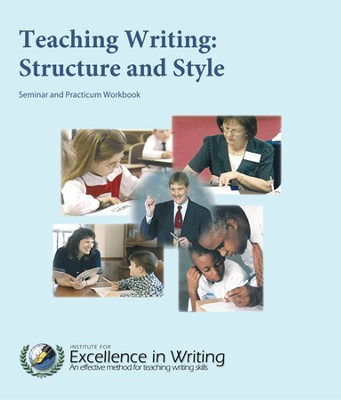 Teaching Writing: Structure & Style Workbook Only   -     By: Andrew Pudewa