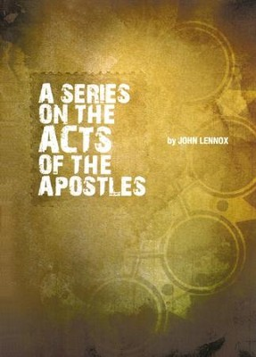 A Series on the Acts of the Apostles - CD   -     By: John Lennox