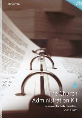 The Church Administration Kit: Resources for Daily Operations--Book and CD-ROM  -     By: Gene Grate