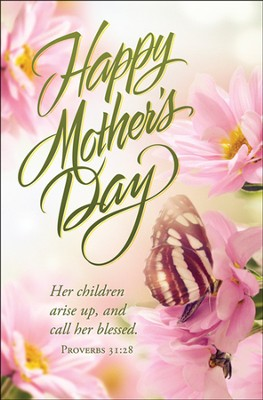 Happy Mother's Day (Proverbs 31:28) Bulletins, 100  -