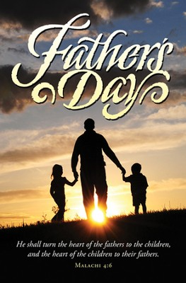 The Hearts of Fathers (Malachi 4:6)/Father's Day Bulletins, 100  -