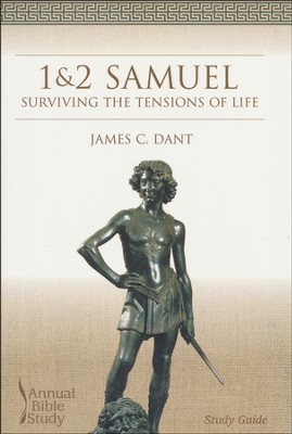 1&2 Samuel Annual Bible Study Guide   -     By: James Dant
