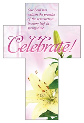Celebrate! (Psalm 18:46) Cross Bookmarks, 25  -
