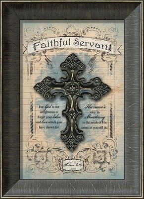 Faithful Servant Framed Art  -