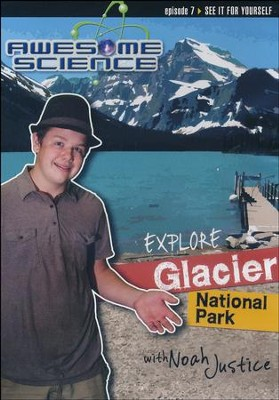 Explore Glacier National Park with Noah Justice DVD, Episode 7  -