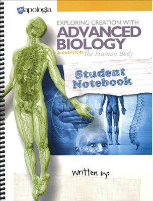 Exploring Creation with Advanced Biology: The Human  Body, 2nd Edition Student Notebook  -     By: Vicki Dincher