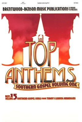 Top Anthems Southern Gospel, Volume 1   -