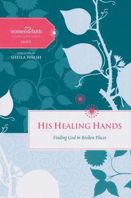 His Healing Hands: Finding God in Broken Places   -     By: Margaret Feinberg