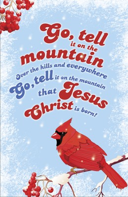 Go, Tell It on the Mountain--Christmas Bulletins, 100  -