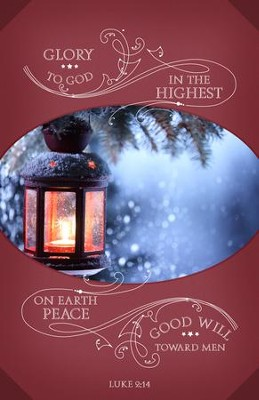 Glory to God in the Highest (Luke 2:14, KJV) Christmas Bulletins, 100  -