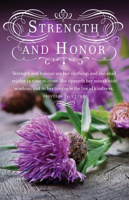 Women's Day: Strength and Honor (Proverbs 31:25-26, KJV) Bulletins, 100  -