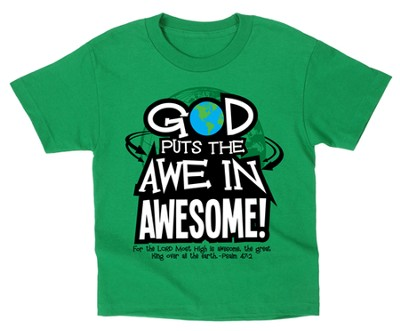 God Puts the Awe In Awesome Shirt, Green, Youth Medium  -