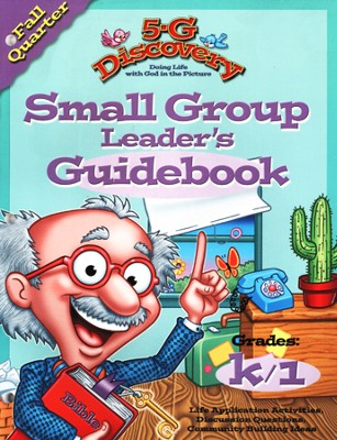 5-G Discovery, Fall: Small Group Leader's Guidebook, Grade K/1  -     By: Willow Creek