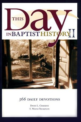 This Day in Baptist History, Volume 2 366 Daily Devotions  -