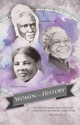 Black History - Women in History (Philippians 1:6)   -