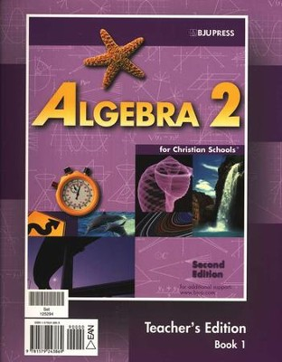 BJU Math 11: Algebra 2, Teacher's Edition   -