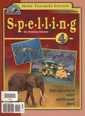 BJU Spelling 4, Teacher's Edition    -