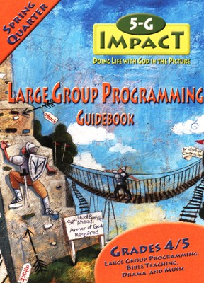 5-G Impact, Spring: Large Group Programming Guidebook, Grade 4/5  -     By: Willow Creek