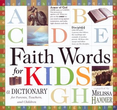 Faith Words for Kids: A Dictionary for Parents, Teachers, and Children  -     By: Melissa K. Hammer