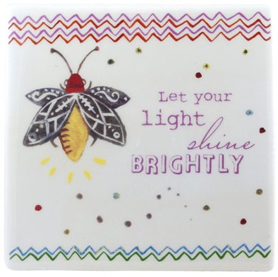 Let Your Light Shine Tile  -