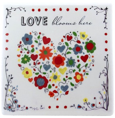 Love Blooms Here Tile  -